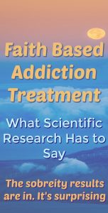Faith based addiction treatment works
