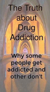 The truth about drug addiction