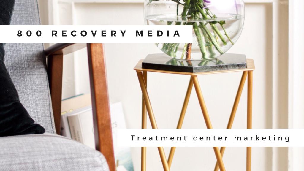 drug treatment center marketing