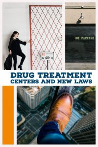 drug rehabs and new laws